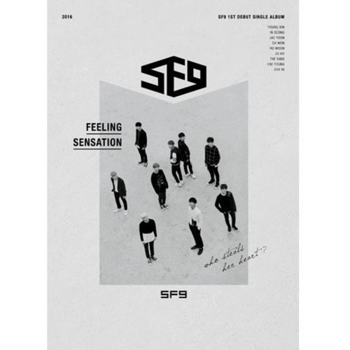 [SF9] SF9 1ST DEBUT SINGLE ALBUM [Feeling Sensation]
