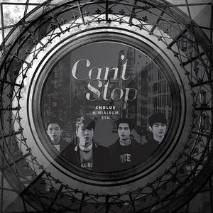 [CNBLUE] MINI ALBUM 5TH [Can't StopⅡ]