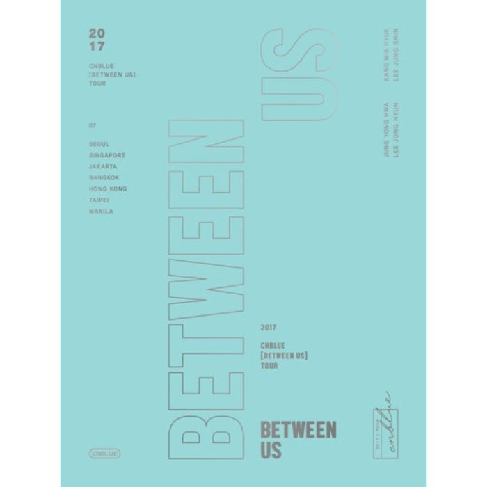 [CNBLUE] 2017 CNBLUE [BETWEEN US] TOUR DVD